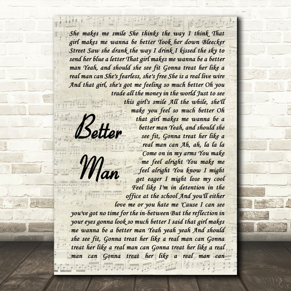 Paolo Nutini Better Man Song Lyric Vintage Script Quote Print