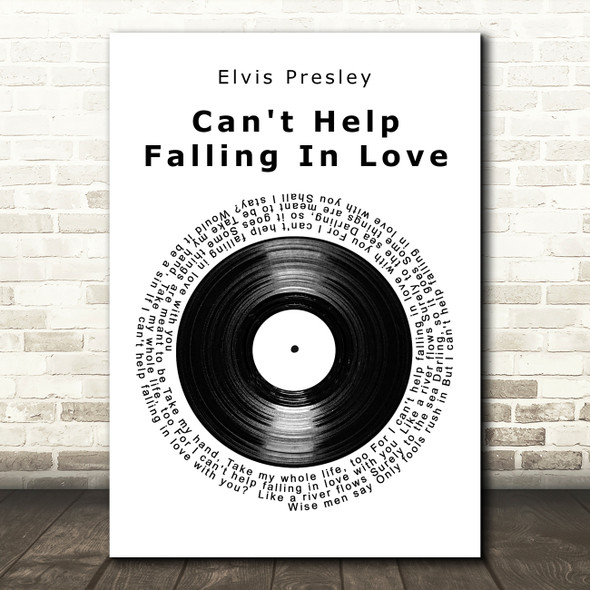 Elvis Presley Can't Help Falling In Love Vinyl Record Song Lyric Quote Print