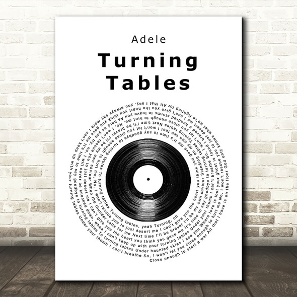 Adele Turning Tables Vinyl Record Song Lyric Quote Print