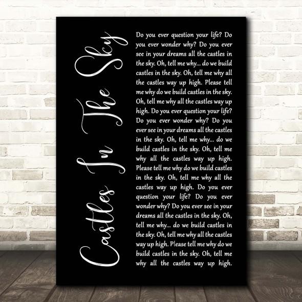 Ian Van Dahl Castles In The Sky Black Script Song Lyric Print