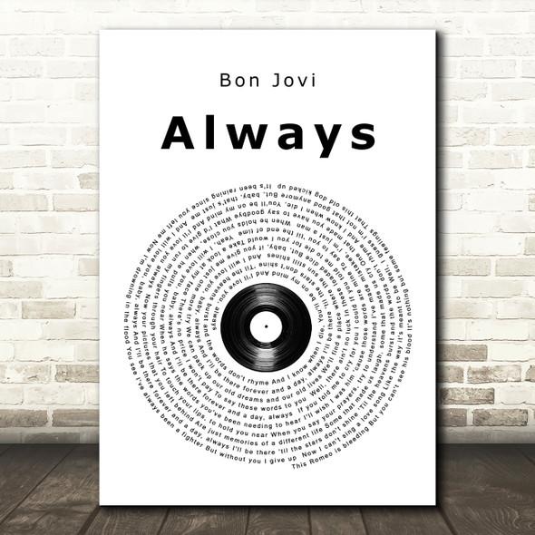 Bon Jovi Always Vinyl Record Song Lyric Quote Print