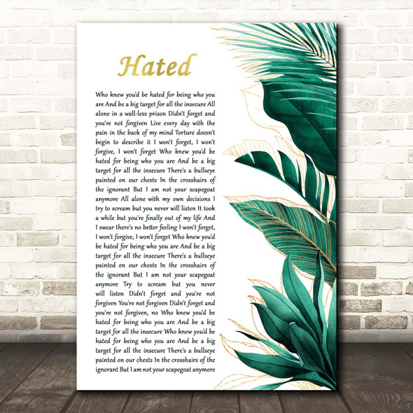 Beartooth Hated Gold Green Botanical Leaves Side Script Song Lyric Print