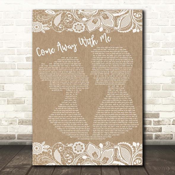 Norah Jones Come Away With Me Burlap & Lace Song Lyric Print
