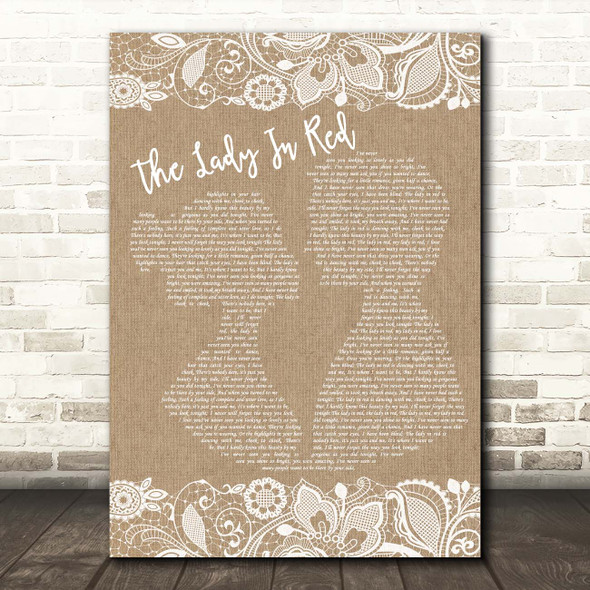 Chris De Burgh The Lady In Red Burlap & Lace Song Lyric Print