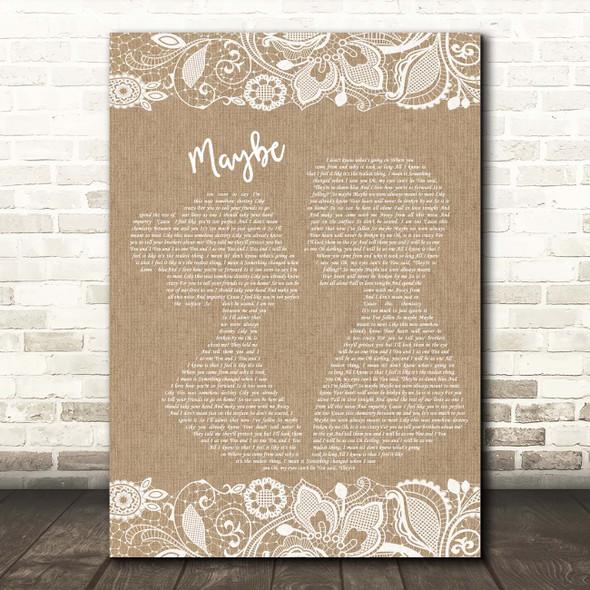 James Arthur Maybe Burlap & Lace Song Lyric Print