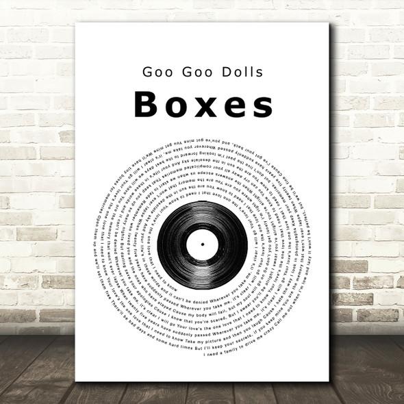 Goo Goo Dolls Boxes Vinyl Record Song Lyric Quote Print
