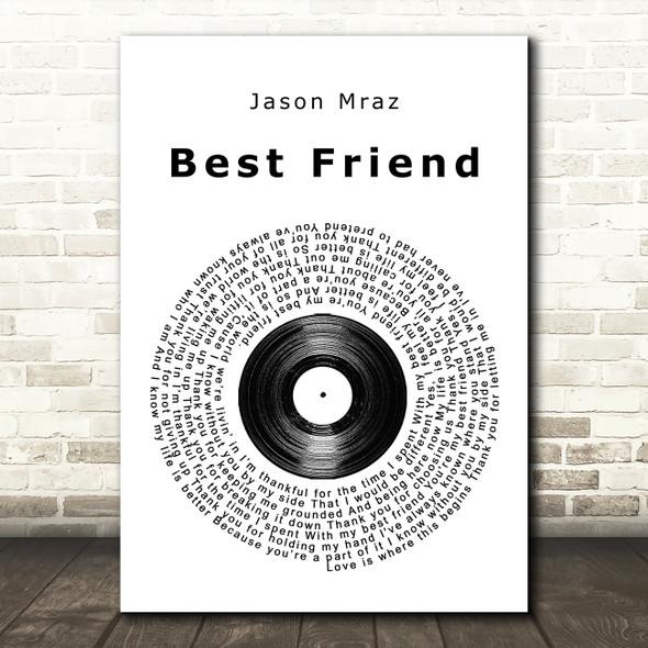 Jason Mraz Best Friend Vinyl Record Song Lyric Quote Print