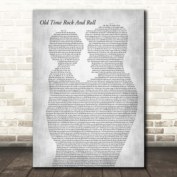 Bob Seger Old Time Rock And Roll Father & Child Grey Song Lyric Print