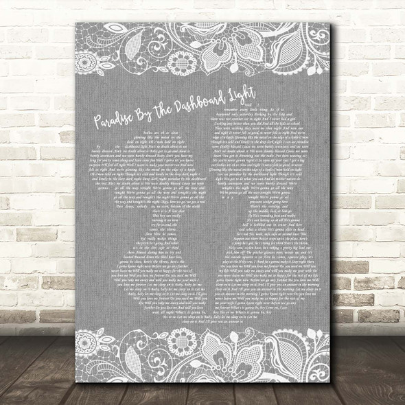 Meat Loaf Paradise By The Dashboard Light Grey Burlap & Lace Song Lyric Print