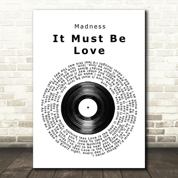 Madness It Must Be Love Vinyl Record Song Lyric Quote Print