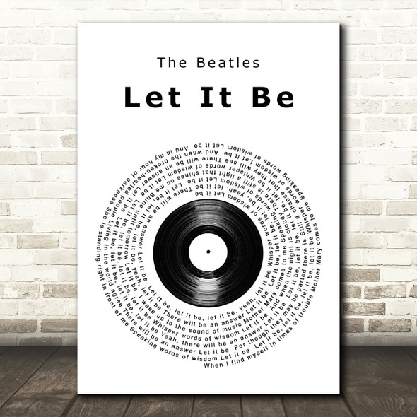 The Beatles Let It Be Vinyl Record Song Lyric Quote Print