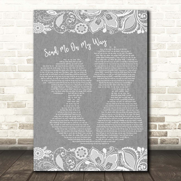 Rusted Root Send Me On My Way Grey Burlap & Lace Song Lyric Print