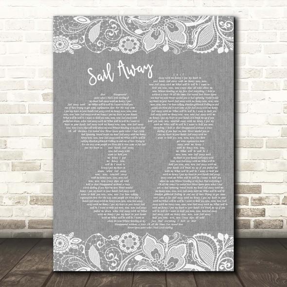 David Gray Sail Away Grey Burlap & Lace Song Lyric Print
