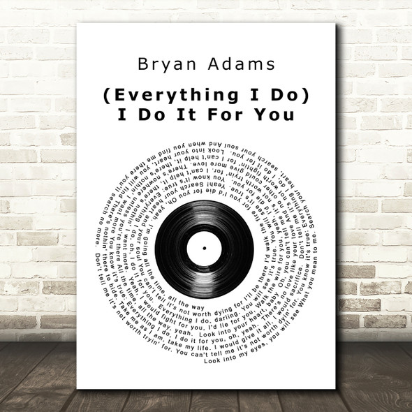 Bryan Adams Everything I Do I Do It For You Vinyl Record Song Lyric Quote Print