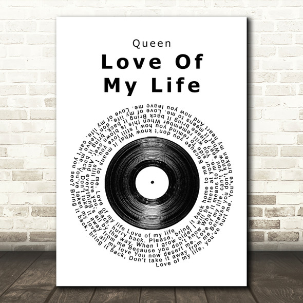 Queen Love Of My Life Vinyl Record Song Lyric Quote Print