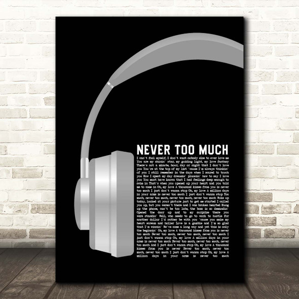 Luther Vandross Never Too Much Grey Headphones Song Lyric Print