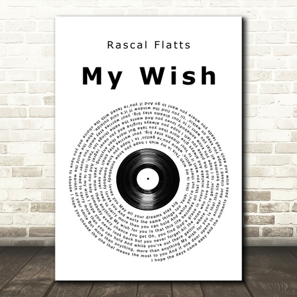 Rascal Flatts My Wish Vinyl Record Song Lyric Quote Print