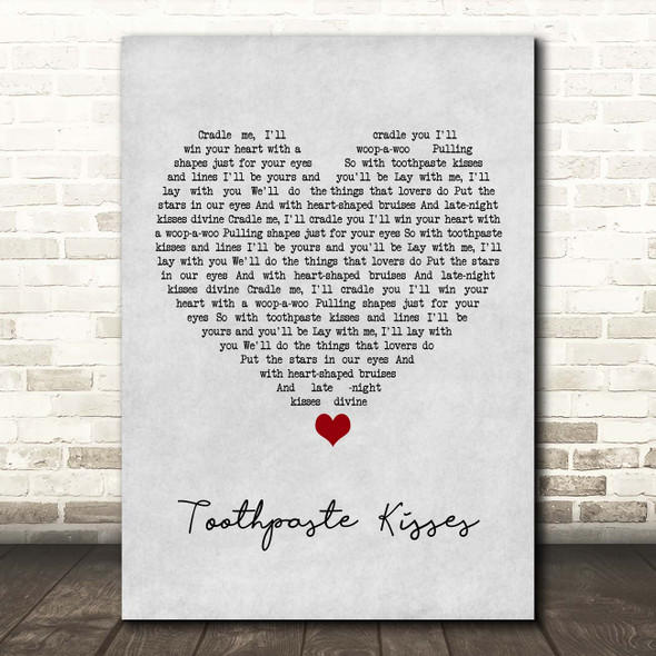 The Maccabees Toothpaste Kisses Grey Heart Song Lyric Print
