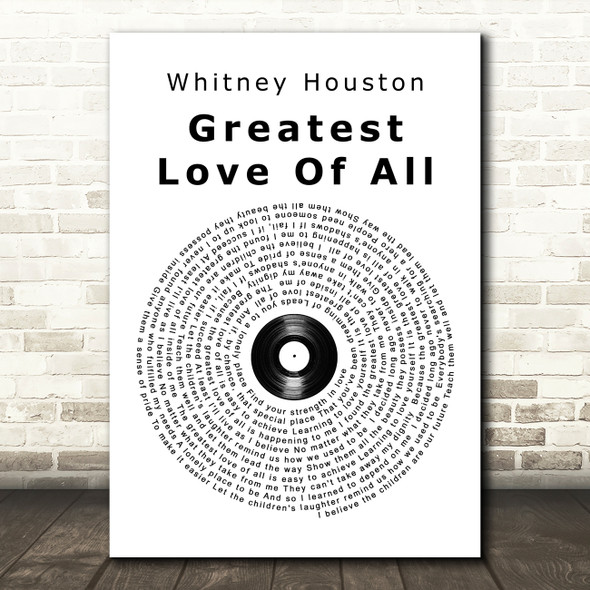 Whitney Houston Greatest Love Of All Vinyl Record Song Lyric Quote Print