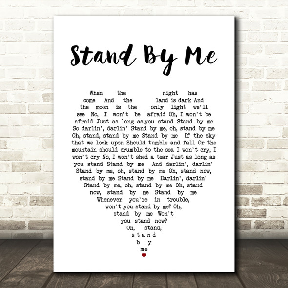Stand By Me Ben E King Heart Quote Song Lyric Print