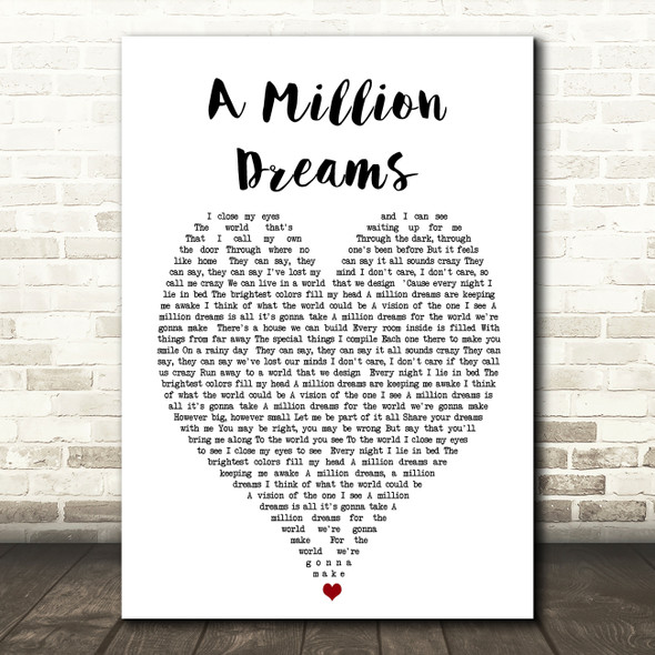 A Million Dreams The Greatest Showman Heart Song Lyric Quote Print