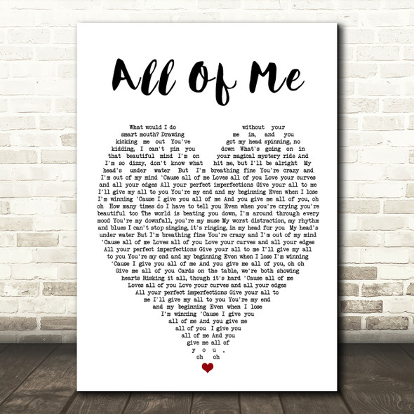All Of Me John Legend Heart Song Lyric Quote Print