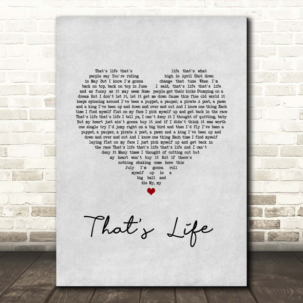 Frank Sinatra That's Life Grey Heart Song Lyric Print