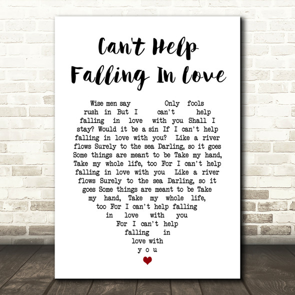 Can't Help Falling In Love Elvis Presley Heart Song Lyric Quote Print