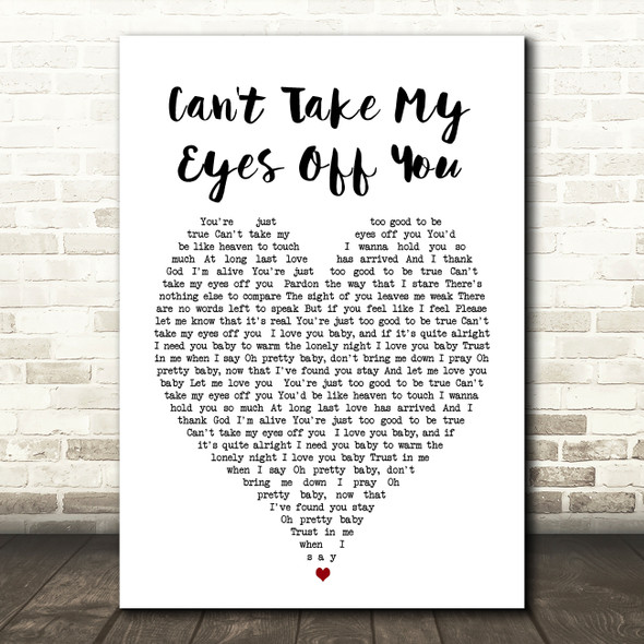 Can't Take My Eyes Off You Andy Williams Heart Song Lyric Quote Print