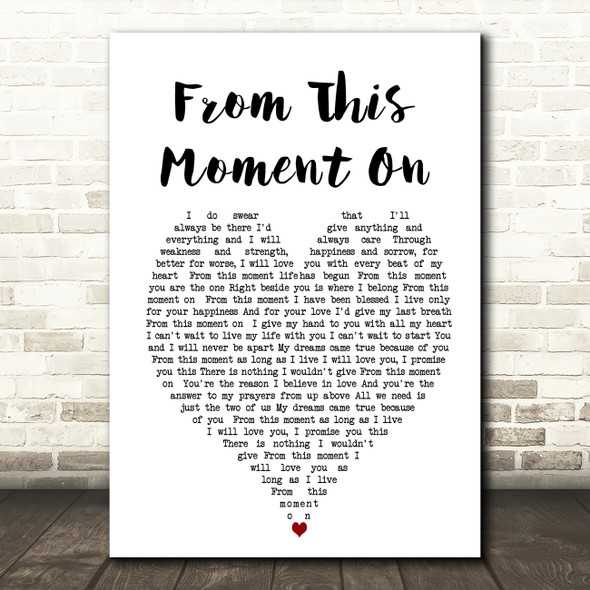 From This Moment On Shania Twain Heart Song Lyric Quote Print