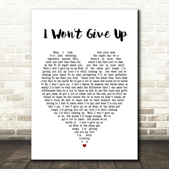 I Won't Give Up Jason Mraz Heart Song Lyric Quote Print
