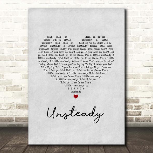 X Ambassadors Unsteady Grey Heart Song Lyric Print