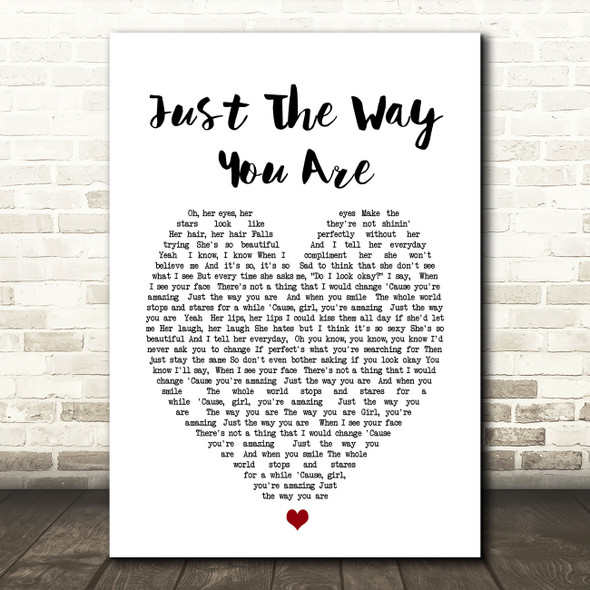 Just The Way You Are Bruno Mars Heart Song Lyric Quote Print