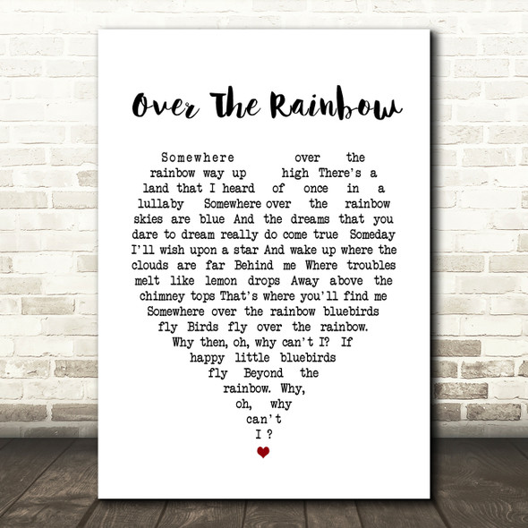 Somewhere Over The Rainbow Judy Garland Heart Song Lyric Quote Print