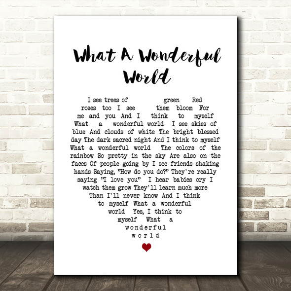 What A Wonderful World Louis Armstrong Heart Song Lyric Quote Print