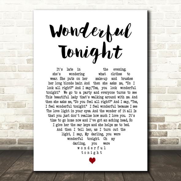 Wonderful Tonight Eric Clapton Heart Song Lyric Quote Print