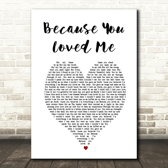 Celine Dione Because You Loved Me Heart Song Lyric Quote Print