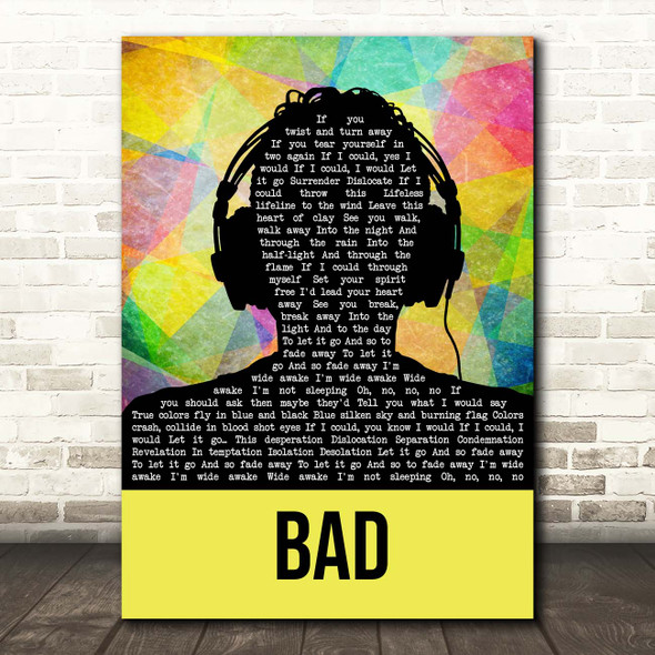 U2 Bad Multicolour Man Headphones Song Lyric Print