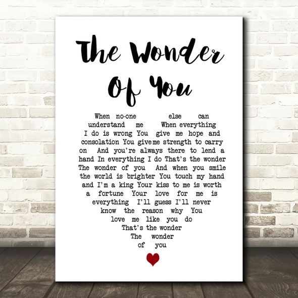 Elvis Presley The Wonder Of You Heart Song Lyric Quote Print