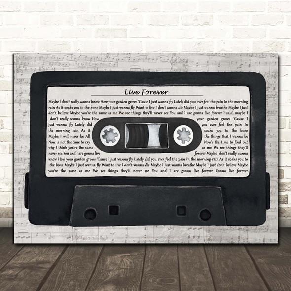 Oasis Live Forever Music Script Cassette Tape Song Lyric Print