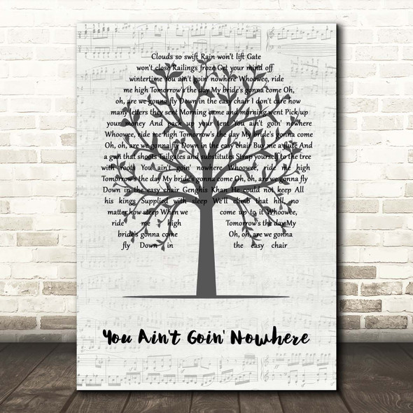 Bob Dylan You Ain't Goin' Nowhere Music Script Tree Song Lyric Print