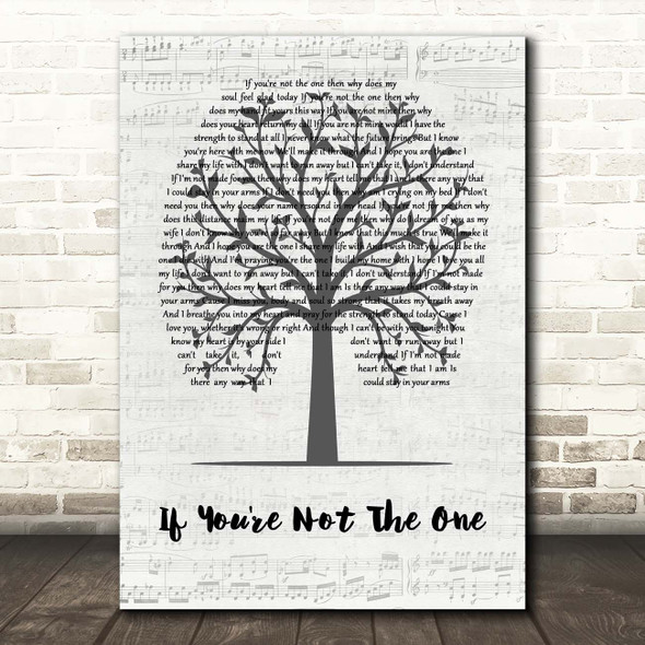 Daniel Bedingfield If You're Not The One Music Script Tree Song Lyric Print