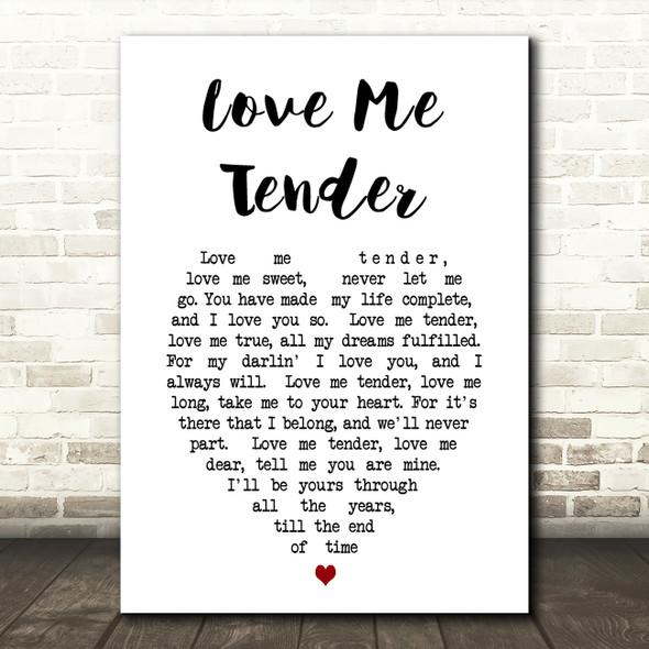 Elvis Presley Love Me Tender Heart Song Lyric Quote Print