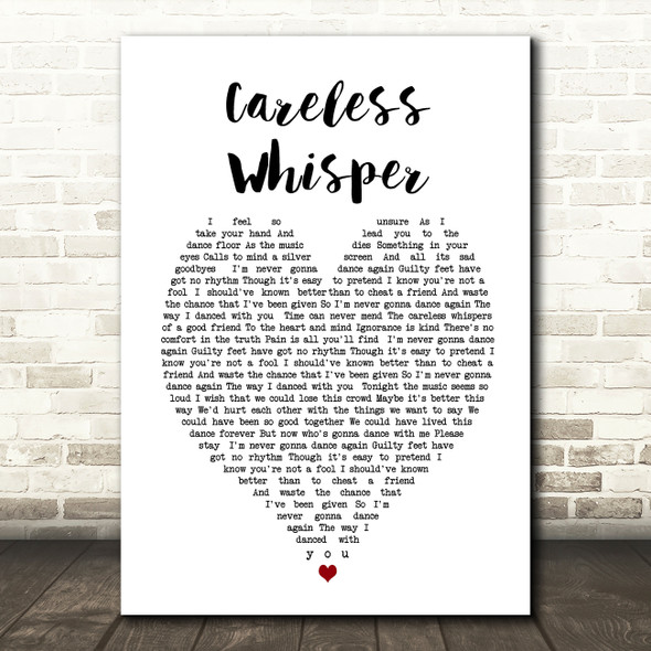 George Michael Careless Whisper Heart Song Lyric Quote Print