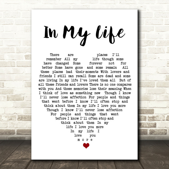 In My Life The Beatles Quote Song Lyric Heart Print