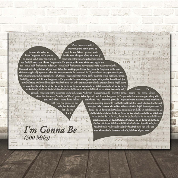 The Proclaimers I'm Gonna Be (500 Miles) Landscape Music Script Two Hearts Song Lyric Print