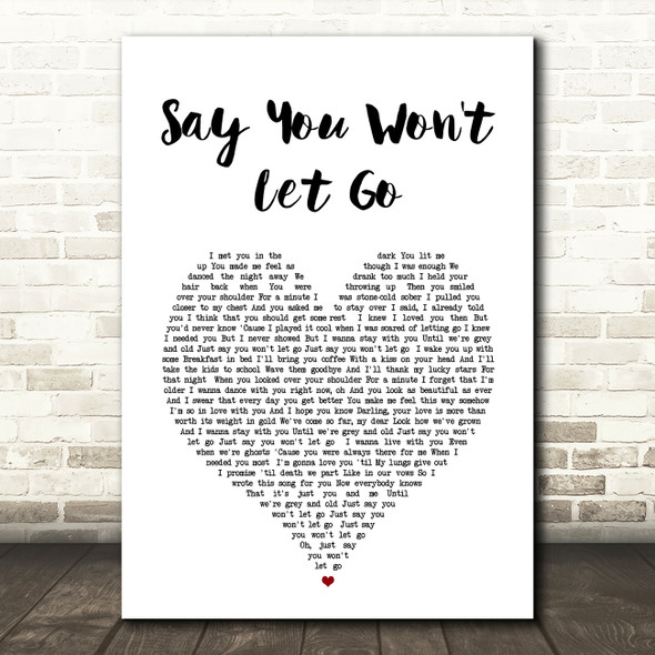 James Arthur Say You Won't Let Go Heart Song Lyric Quote Print