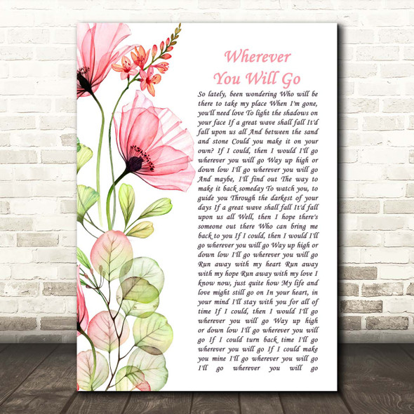 The Calling Wherever You Will Go Floral Poppy Side Script Song Lyric Print