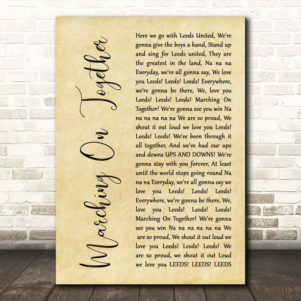 Leeds United AFC Marching On Together Rustic Script Song Lyric Print