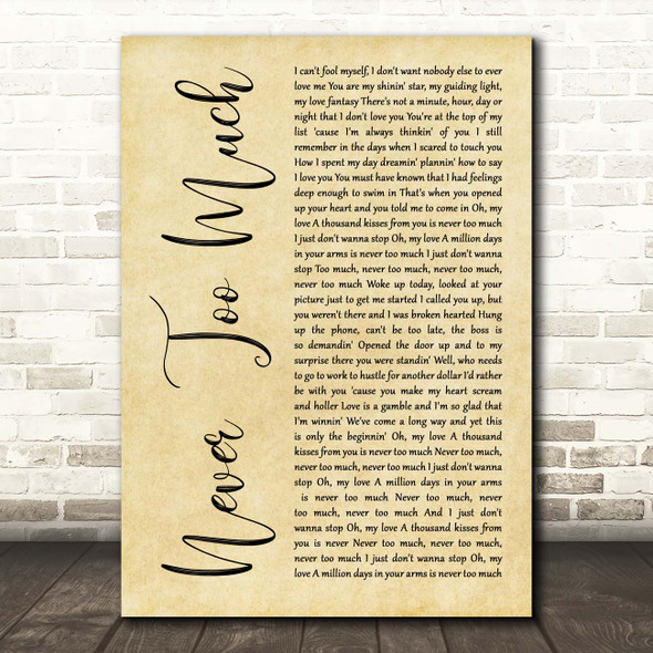 Luther Vandross Never Too Much Rustic Script Song Lyric Print